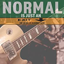 Normal Is Just An Exit