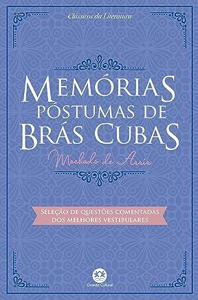 Memórias póstumas de Brás Cubas: Com questões comentadas de vestibular