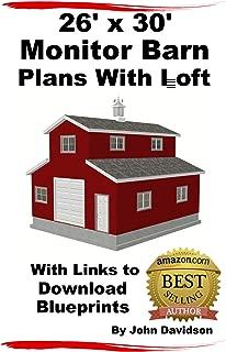 26' x 30' Monitor Barn Plans With Loft Construction Blueprints