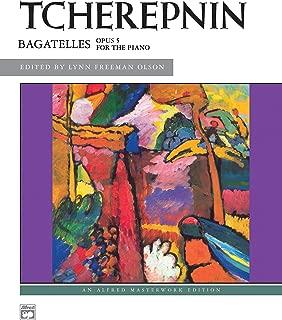 Tcherepnin -- Bagatelles, Op. 5 (Alfred Masterwork Edition)