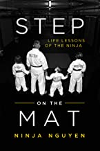 Step on the Mat: Life Lessons of the Ninja