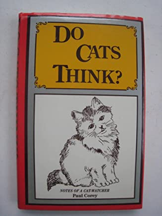 Do Cats think?