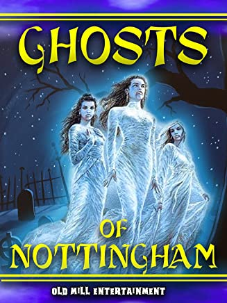 Ghosts of Nottingham