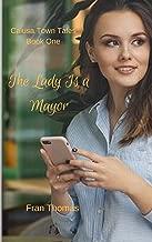 The Lady Is a  Mayor: A Calusa Town Novella (Calusa Town Tales Book 1)