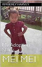 Mei Mei: My Adoption Story