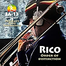 Rico / Order of Distinction (JA-13 Cooperative Presents)
