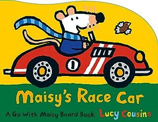 Maisy's Race Car: A Go with Maisy Board Book