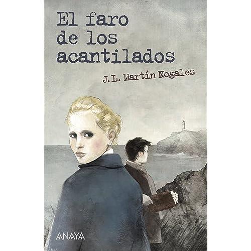 El faro de los acantilados (Literatura Juvenil (A Partir De 12 Años) -