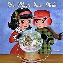 The Magic Snow Globe: A Christmas Adventure