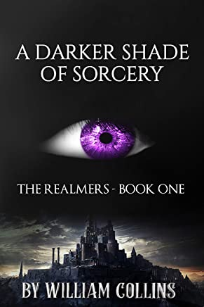 A Darker Shade of Sorcery (The Realmers Book 1)
