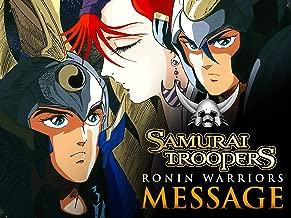 Samurai Troopers (Ronin Warriors): Message