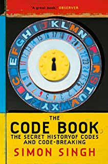 The Code Book: The Secret History of Codes and Code-breaking (English Edition)