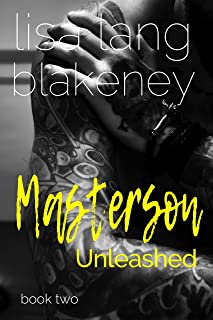 Masterson Unleashed (The Fixer Series Book 2)