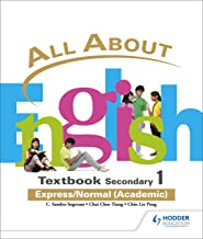 All About English Secondary 1 Express/Normal (Academic)