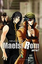 MAELSTROM - Partie 7: MxM, Yaoi (French Edition)