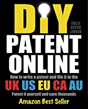 DIY Patent Online ebook, How to write a patent and file it in the UK, US, EU, CA, AU. Patent it yourself and save thousands.