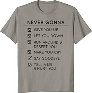 never gonna give you up t shirt