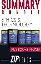 SUMMARY BUNDLE | Ethics & Technology: Includes Summary of AI Superpowers, Summary of Brief Answers to the Big Questions, Summary of The Laws of Human Nature + 2 BONUS BOOKS! (English Edition)