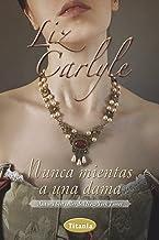 Nunca mientas una dama (Romantica) (Spanish Edition)