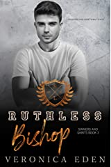 Ruthless Bishop: Dark New Adult High School Bully Romance (Sinners and Saints Book 3) (English Edition) Format Kindle