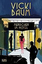Menschen im Hotel: Roman (German Edition)