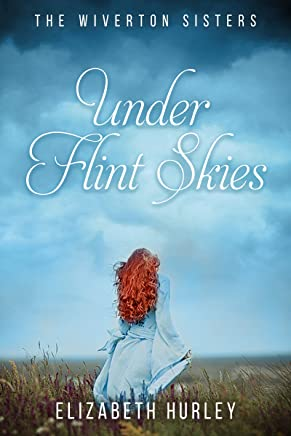 Under Flint Skies (The Wiverton Sisters Book 1) (English Edition)
