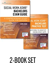 Social Work ASWB Bachelors Exam Guide and Practice Test, Second Edition Set – Includes a Comprehensive LBSW Study Guide an...