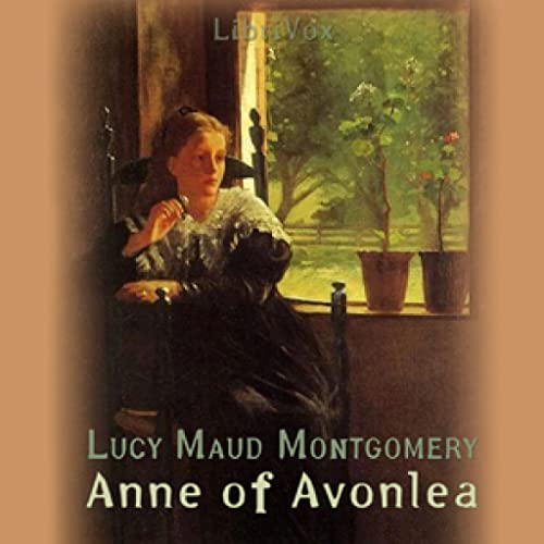 Anne of Avonlea by Lucy Maud Montgomery FREE