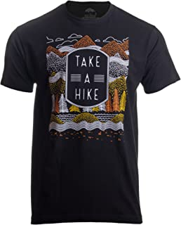 Take a Hike | Outdoor Nature Hiking Camping Graphic Saying for Men Women T-Shirt