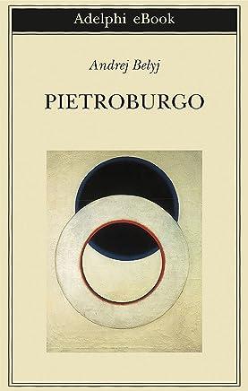 Pietroburgo (Biblioteca Adelphi Vol. 625)