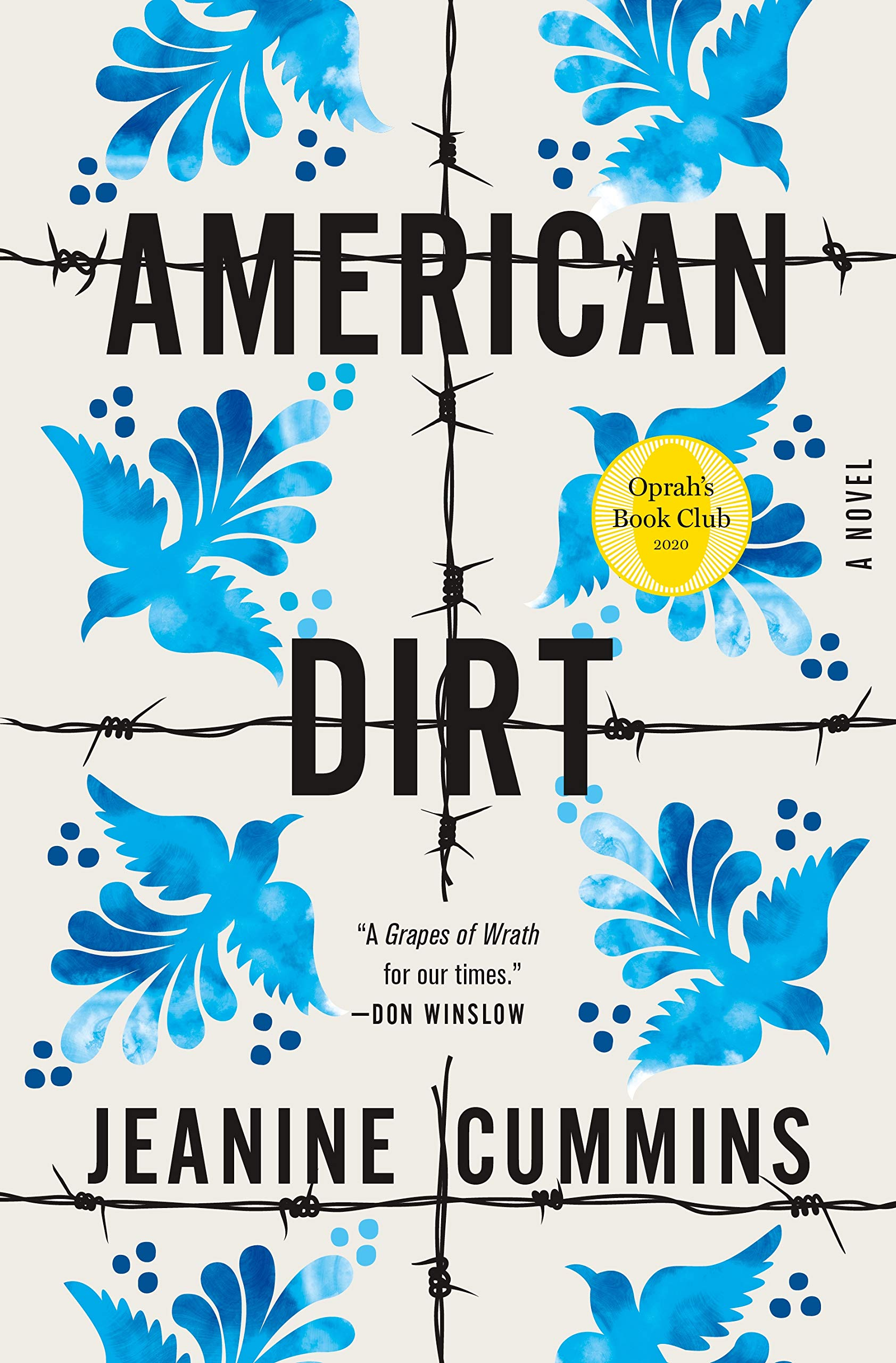 American Dirt (Oprah's Book Club): A Novel - Kindle edition by Cummins,  Jeanine. Literature & Fiction Kindle eBooks @ Amazon.com.
