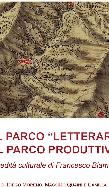 伴うヘルパーハリウッドDal parco letterario al parco produttivo: l'eredità culturale di Francesco Biamonti (Terre incolte) (Italian Edition)