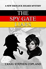 The Spy Gate Liars: A New Sherlock Holmes Mystery (New Sherlock Holmes Mysteries Book 23) Kindle Edition
