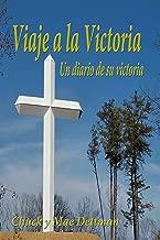 Viaje a la Victoria: Un diario de su victoria spiritual (Spanish Edition)