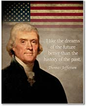 Gabby's Choice Thomas Jefferson I like the dreams of the future Art print - 11 x 14 Unframed Wall Art Print - Great inspirational wall decor quote