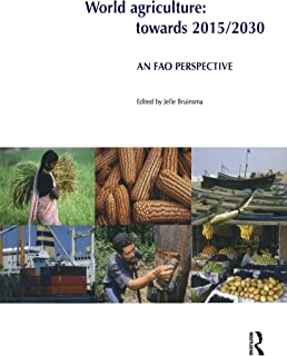 World Agriculture: Towards 2015/2030: An FAO Study (English Edition)