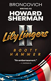 Lily Lingers 2: Booty Hammer