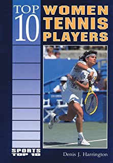 Top 10 Women Tennis Players (Sports Top 10)