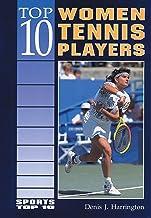 Top 10 Women Tennis Players (Sports Top 10)