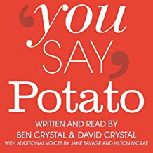 Best you say potato a book about accents Reviews