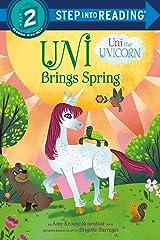 Uni Brings Spring (Uni the Unicorn) (Step into Reading) Kindle Edition