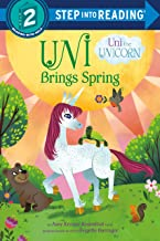 Uni Brings Spring (Uni the Unicorn) (Step into Reading)