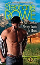 A Real Cowboy Always Trusts His Heart (Wyoming Rebels)