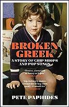 Broken Greek: WINNER OF THE RSL CHRISTOPHER BLAND PRIZE 2021