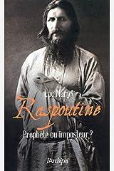 Raspoutine - Prophète ou imposteur ? Format Kindle