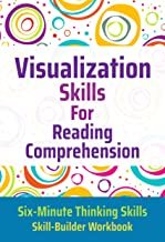 Visualization Skills for Reading Comprehension (Six-Minute Thinking Skills Book 2) PDF
