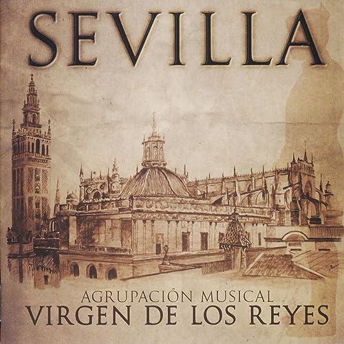 Pasión por Huelva de Agrupación Musical Virgen de los Reyes en ...