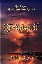 Tranquil (Love War Book 1)