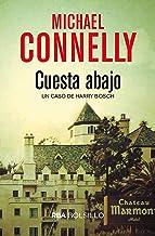 Cuesta abajo (Harry Bosch nº 18) (Spanish Edition)