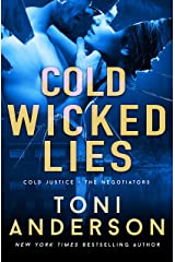 Cold Wicked Lies: A gripping romantic thriller that will have you hooked (Cold Justice - The Negotiators Book 3) Kindle Edition
